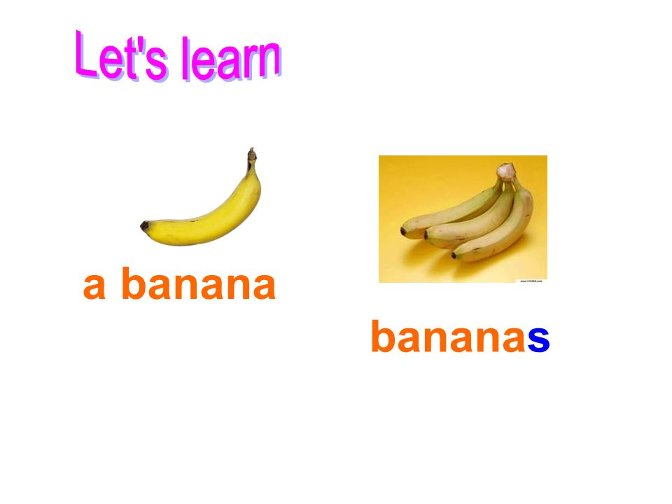 Let s learn a banana bananas