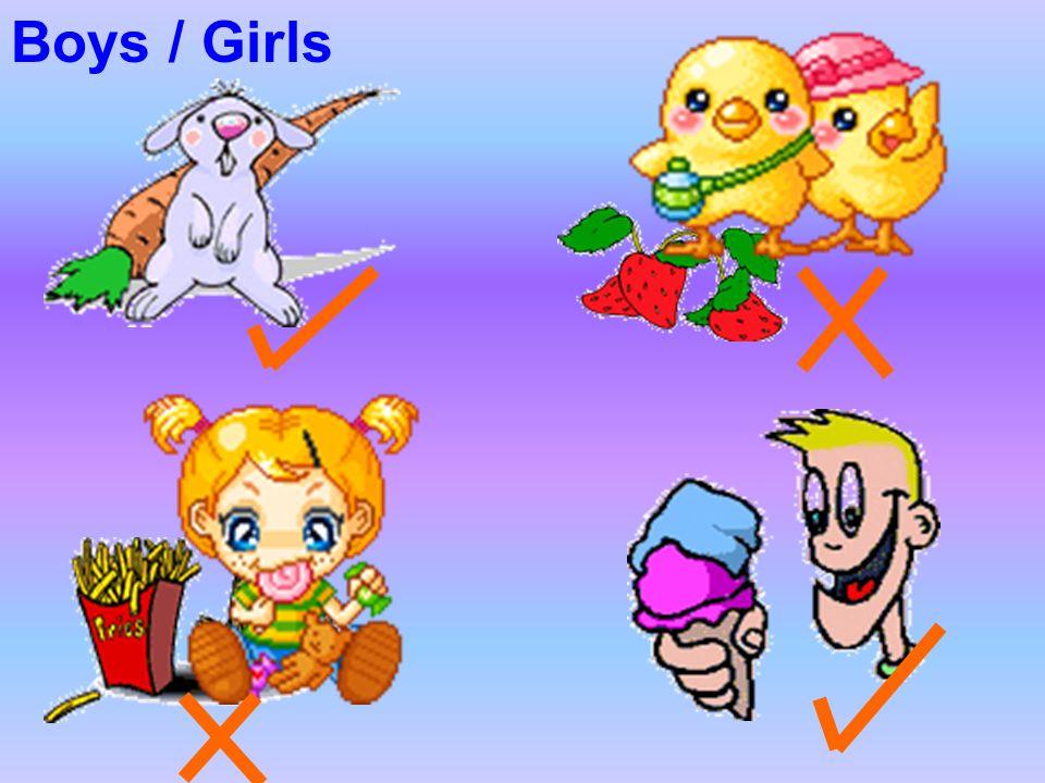 Boys / Girls