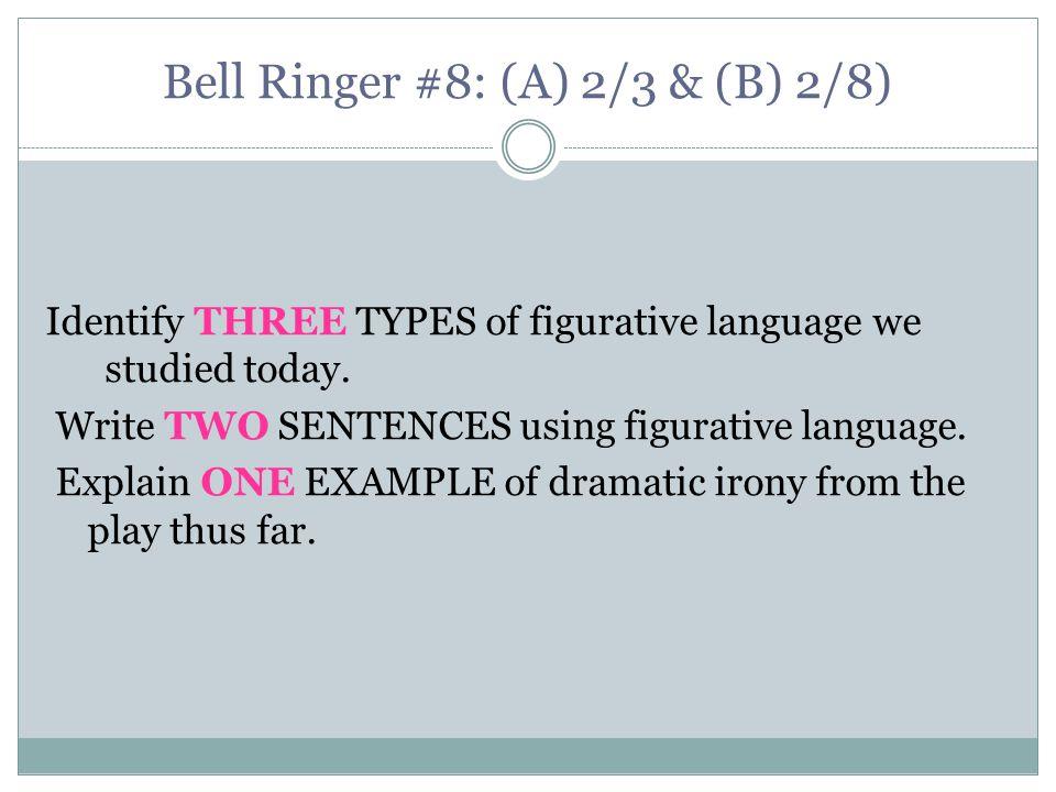 Bell Ringer #8: (A) 2/3 & (B) 2/8)