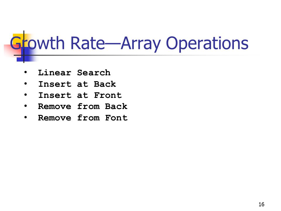 Growth Rate—Array Operations