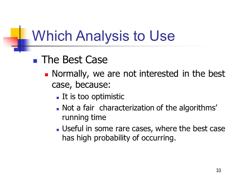 Which Analysis to Use The Best Case