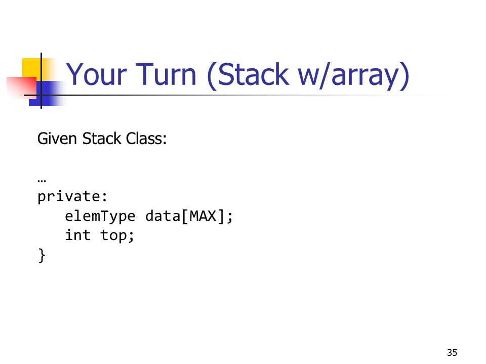 Your Turn (Stack w/array)