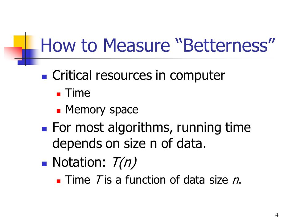 How to Measure Betterness