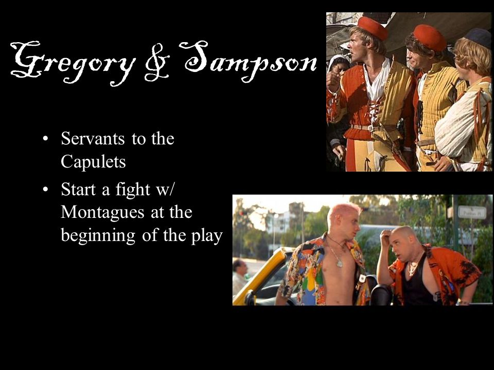 Gregory & Sampson Servants to the Capulets