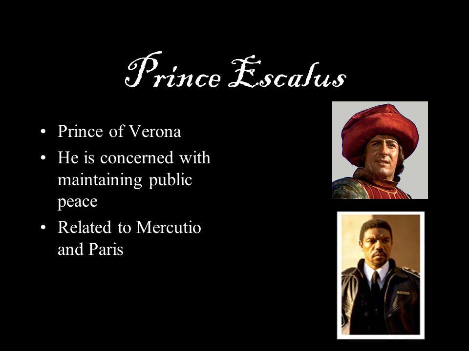 Prince Escalus Prince of Verona