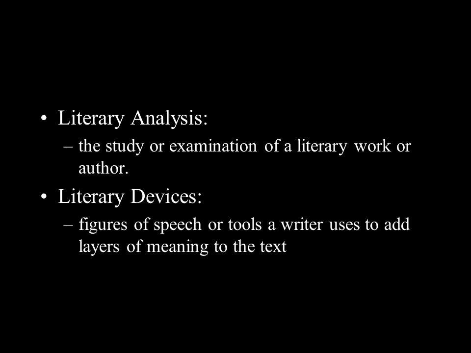 Literary Analysis: Literary Devices: