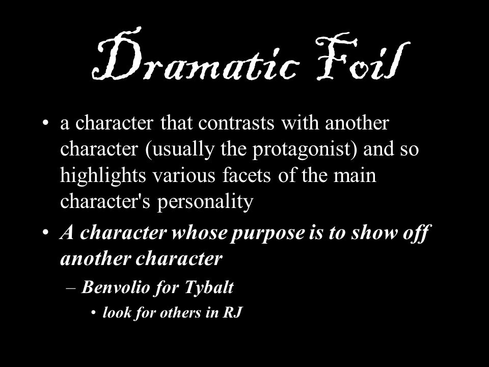 Dramatic Foil