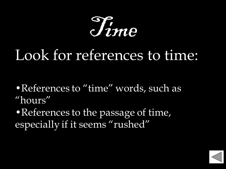 Time Look for references to time:
