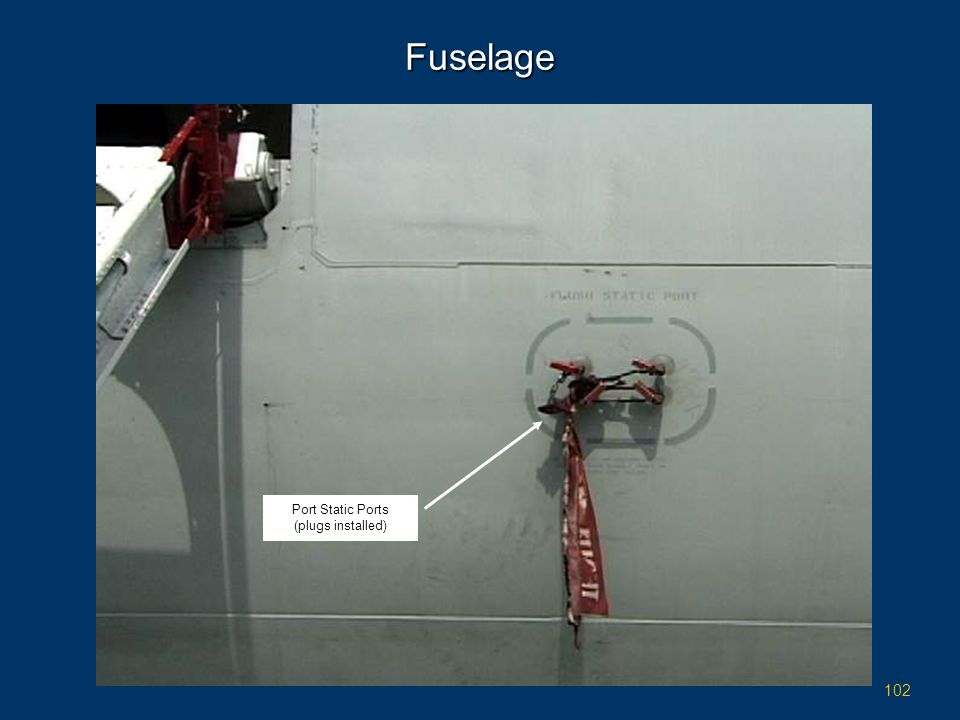 Fuselage Port Static Ports (plugs installed)
