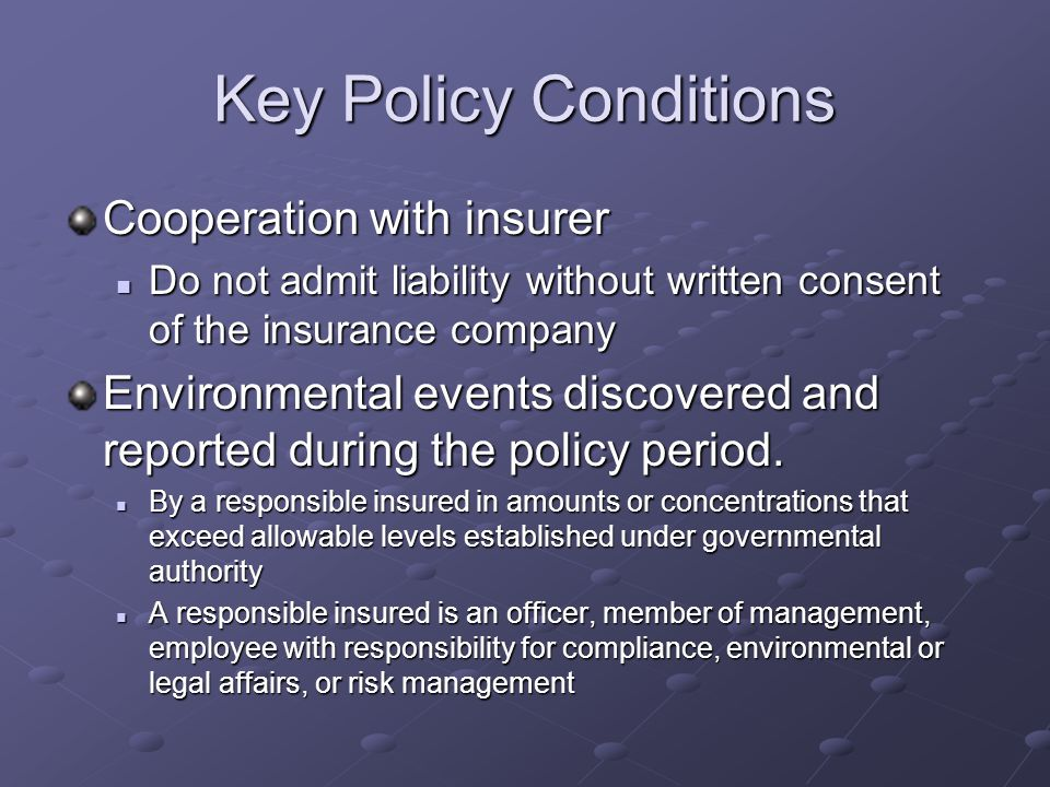 Key Policy Conditions Cooperation with insurer