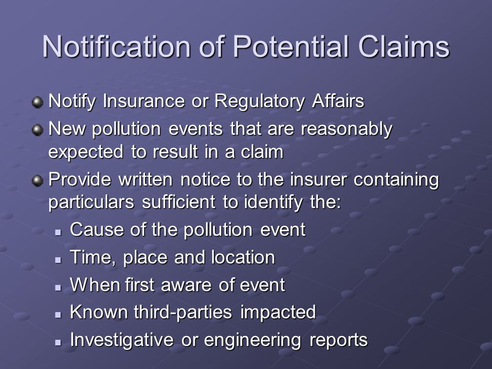 Notification of Potential Claims