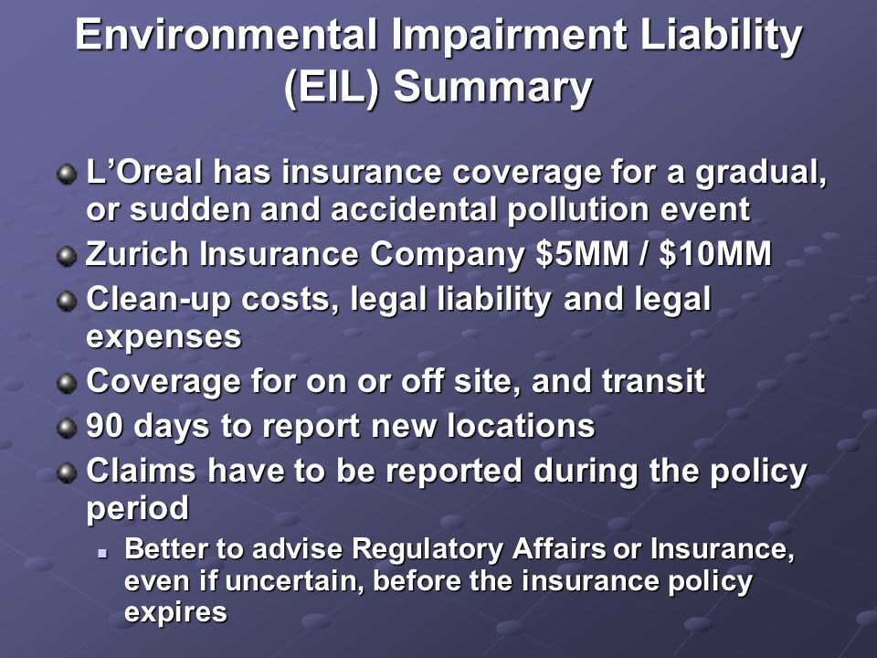 Environmental Impairment Liability (EIL) Summary