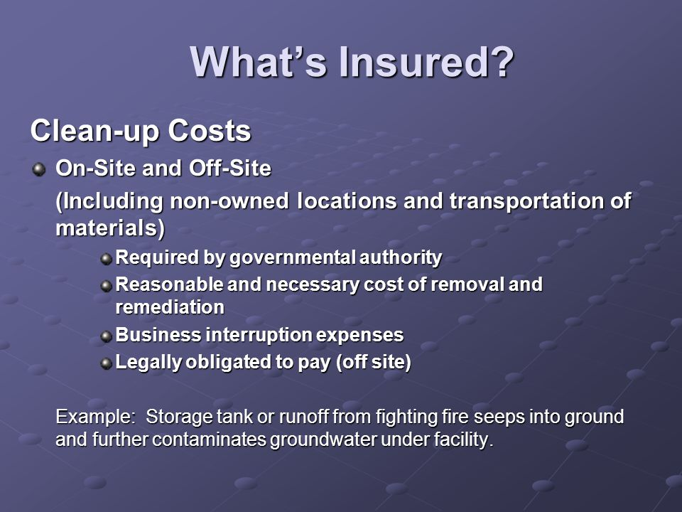 What's Insured Clean-up Costs On-Site and Off-Site