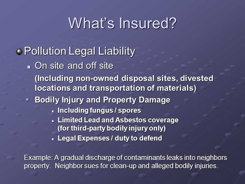 What's Insured Pollution Legal Liability On site and off site