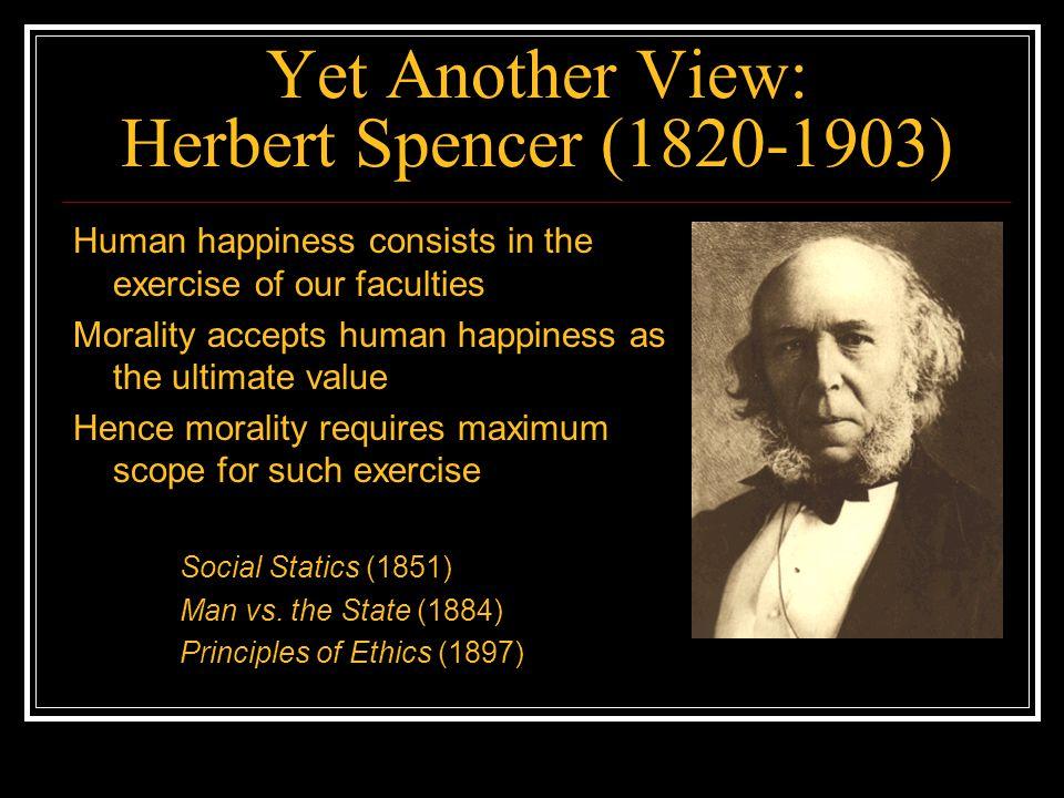 Yet Another View: Herbert Spencer (1820-1903)