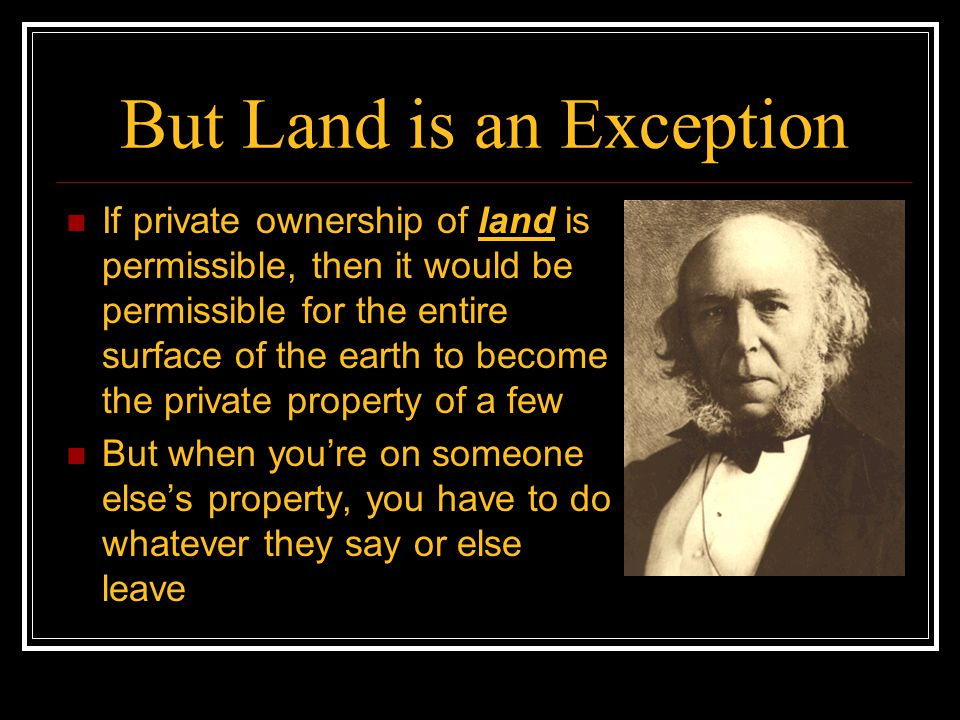 But Land is an Exception