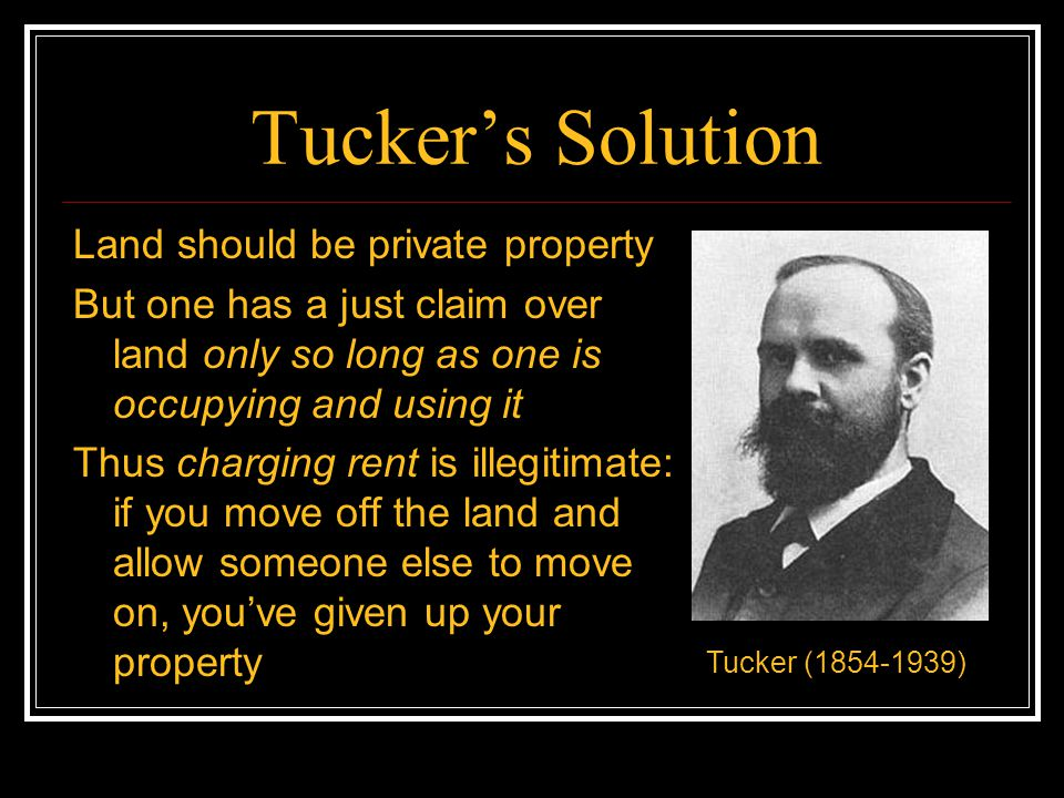 Tucker's Solution Land should be private property