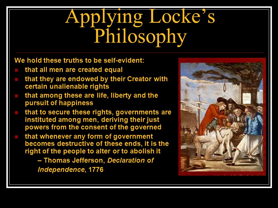 Applying Locke's Philosophy
