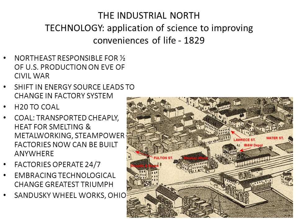 THE INDUSTRIAL NORTH TECHNOLOGY: application of science to improving conveniences of life - 1829
