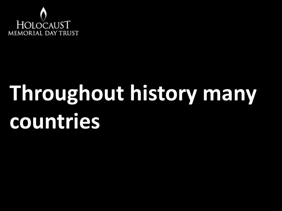 Throughout history many countries
