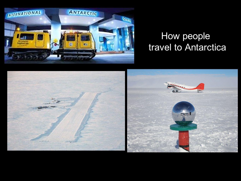 How people travel to Antarctica