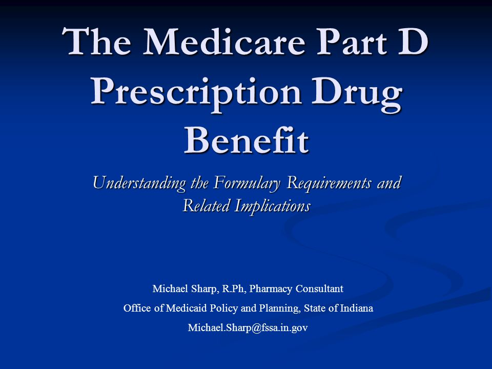 The Medicare Part D Prescription Drug Benefit