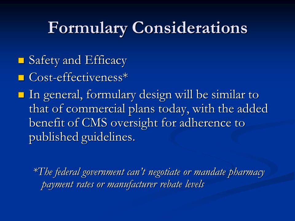 Formulary Considerations