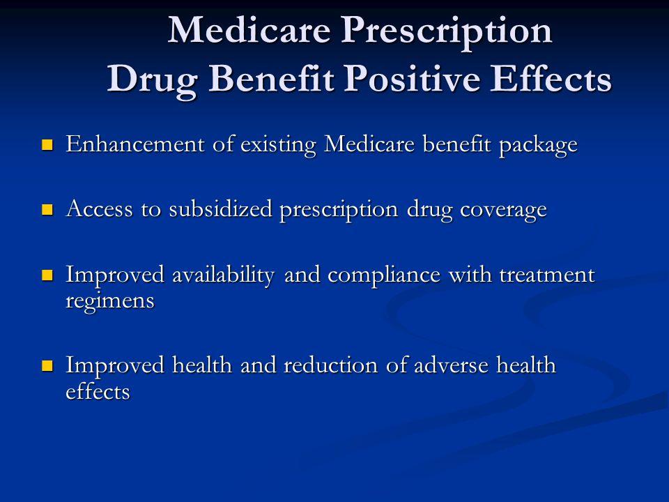 Medicare Prescription Drug Benefit Positive Effects