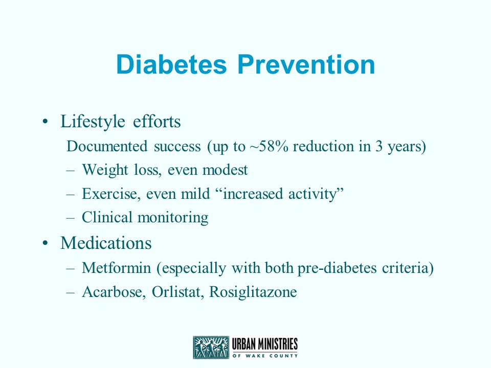 Diabetes Prevention Lifestyle efforts Medications