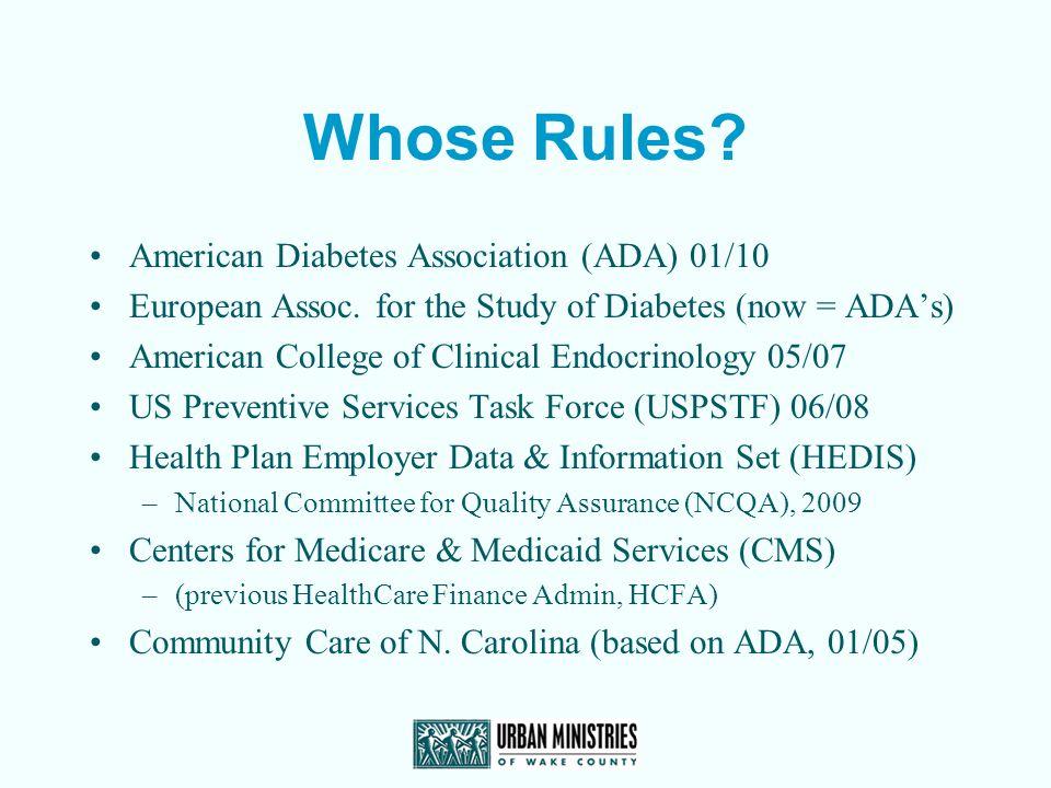 Whose Rules American Diabetes Association (ADA) 01/10