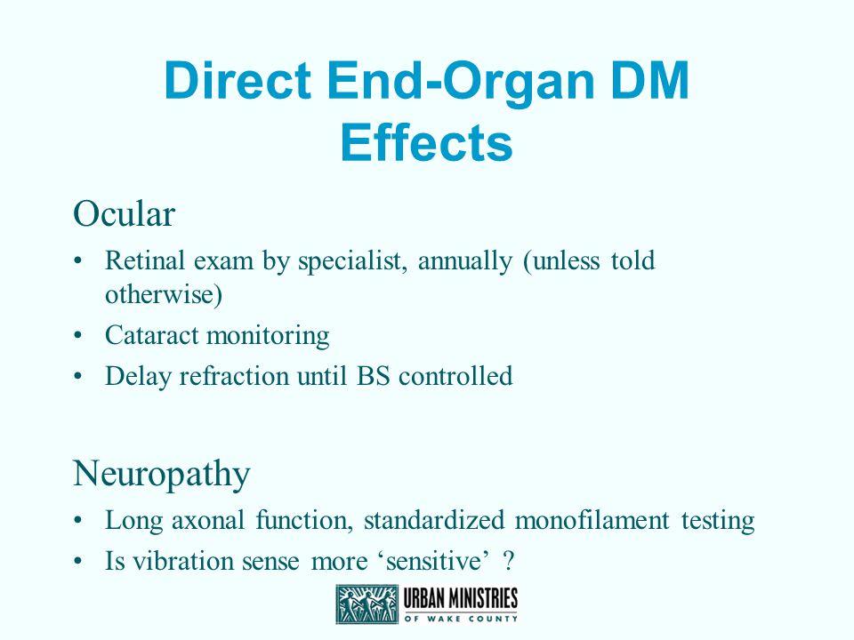 Direct End-Organ DM Effects