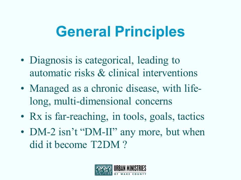 General Principles Diagnosis is categorical, leading to automatic risks & clinical interventions.