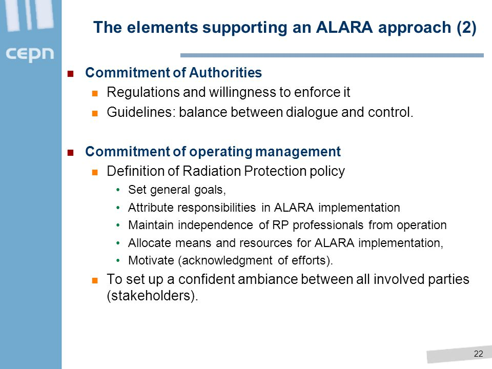 The elements supporting an ALARA approach (2)
