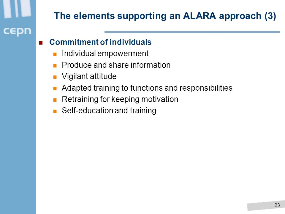 The elements supporting an ALARA approach (3)