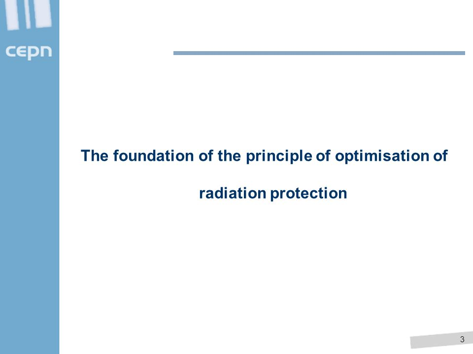 The foundation of the principle of optimisation of radiation protection