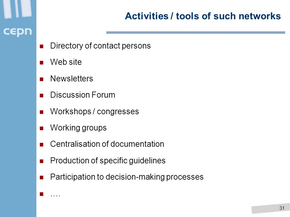 Activities / tools of such networks