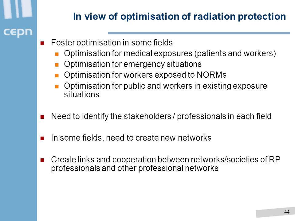 In view of optimisation of radiation protection