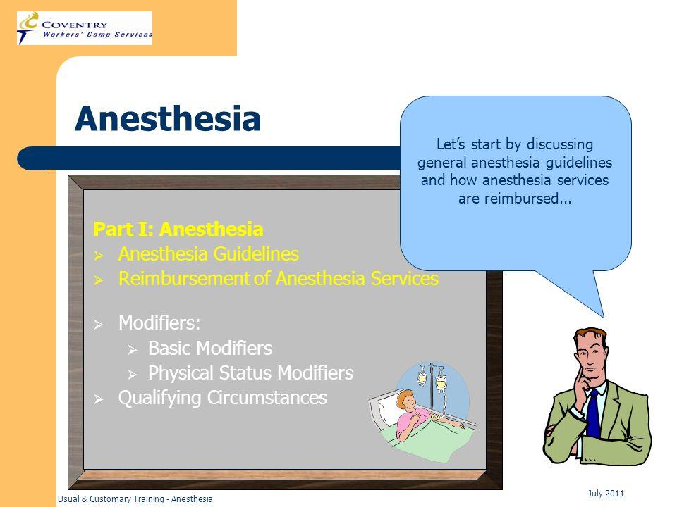 Anesthesia Part I: Anesthesia Anesthesia Guidelines