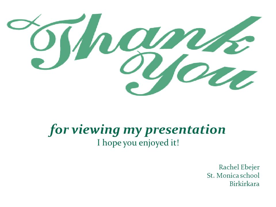 for viewing my presentation