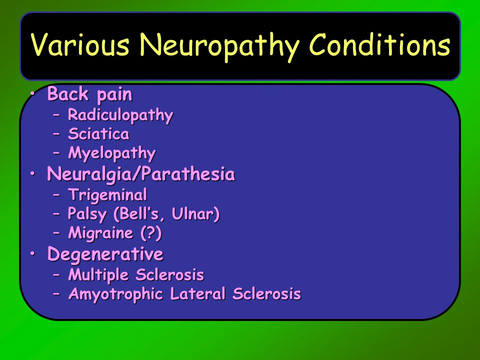Various Neuropathy Conditions