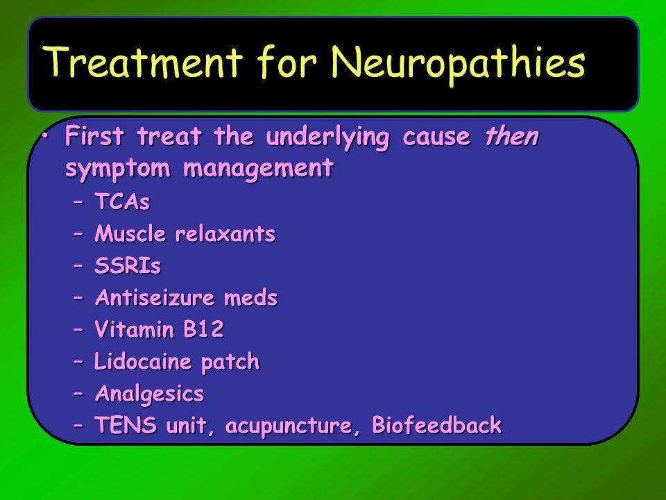 Treatment for Neuropathies