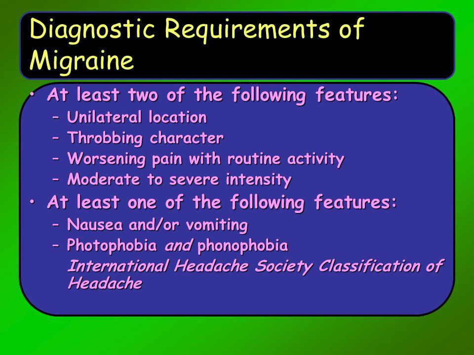 Diagnostic Requirements of Migraine