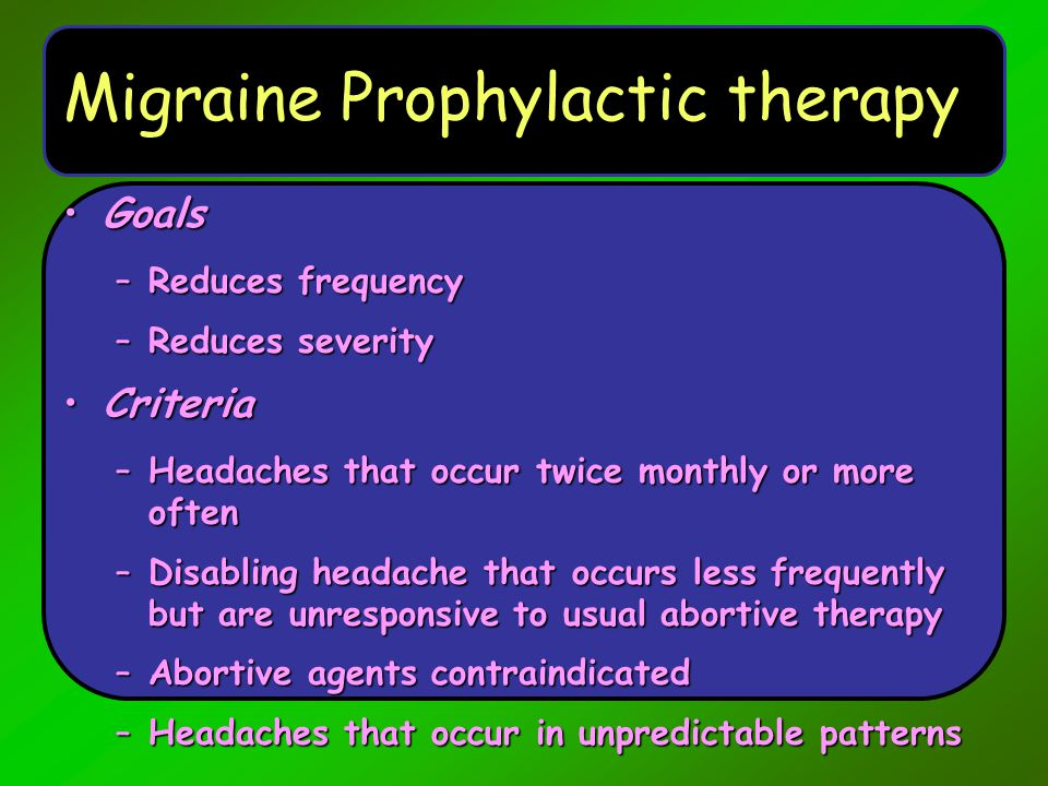 Migraine Prophylactic therapy