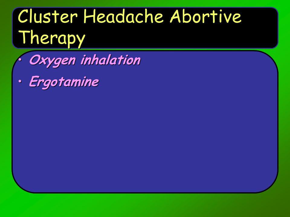 Cluster Headache Abortive Therapy