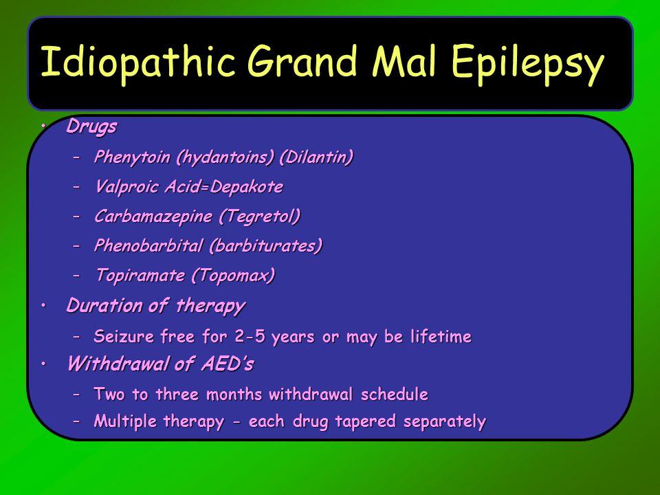 Idiopathic Grand Mal Epilepsy