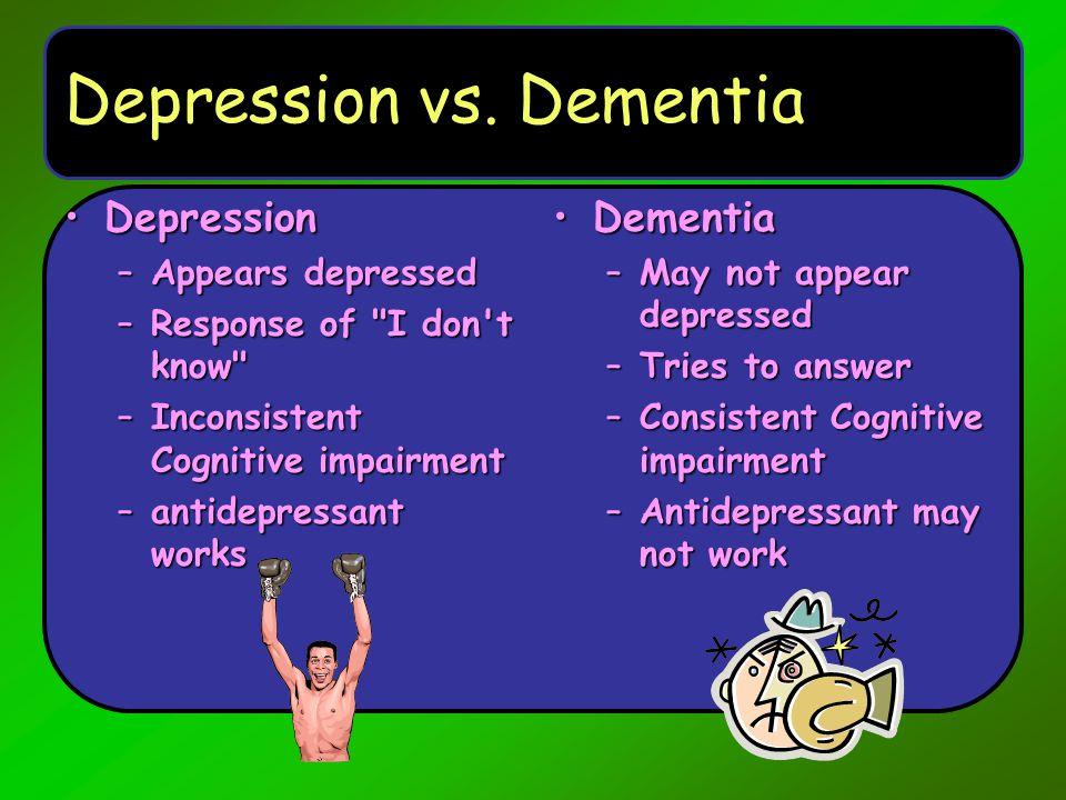 Depression vs. Dementia