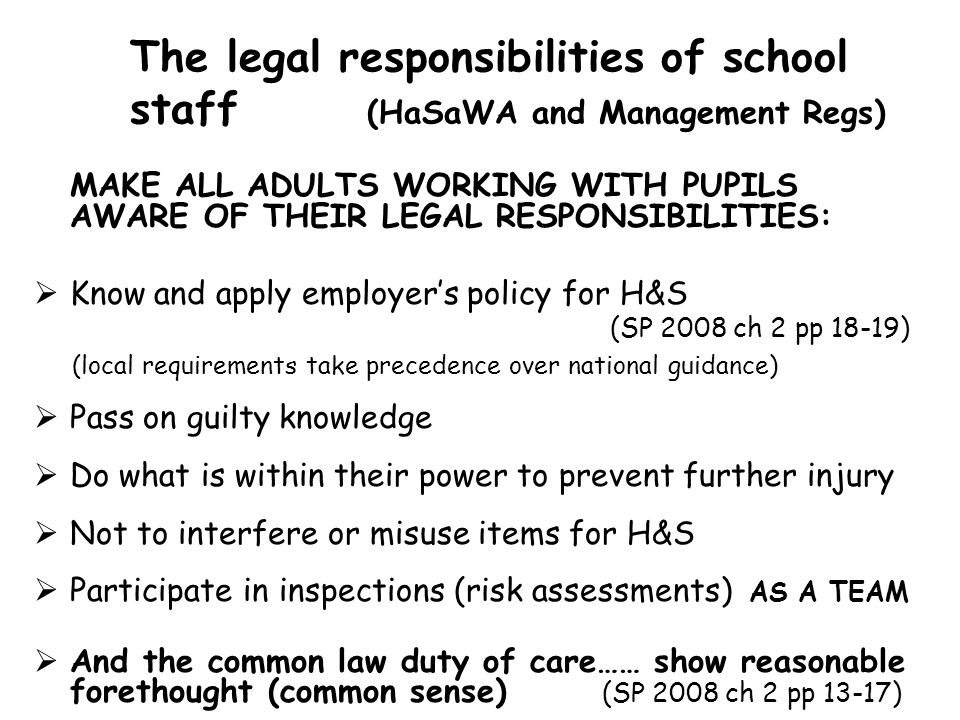 The legal responsibilities of school staff (HaSaWA and Management Regs)