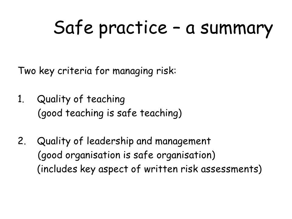Safe practice – a summary