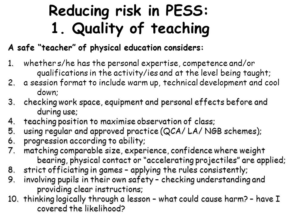 Reducing risk in PESS: 1. Quality of teaching