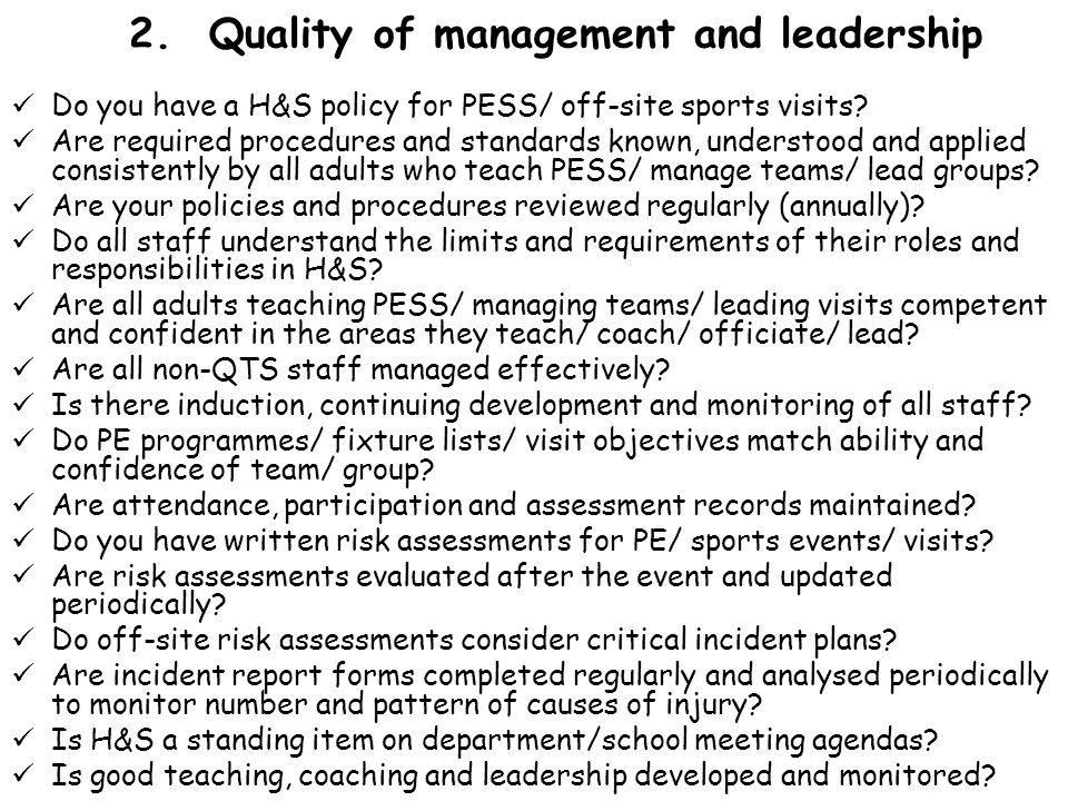 2. Quality of management and leadership